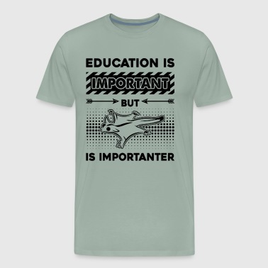Sugar Glider Is Importanter Shirt - Men's Premium T-Shirt