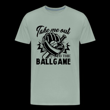 Baseball To The Ball Game Shirt - Men's Premium T-Shirt