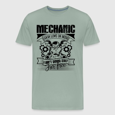 Mechanic Cash Love Or Beer Shirt - Men's Premium T-Shirt