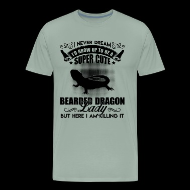 Bearded Dragon Shirt - Bearded Dragon Lady T Shirt - Men's Premium T-Shirt