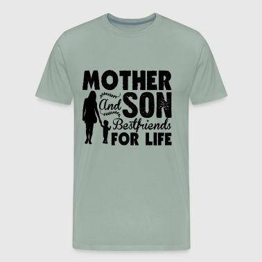 Mother And Son Bestfriends For Life Shirt - Men's Premium T-Shirt