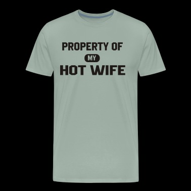 property hot wife funny T shirt - Men's Premium T-Shirt
