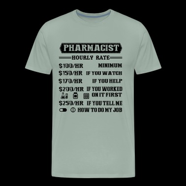 Pharmacist Hourly Rate Shirt - Men's Premium T-Shirt