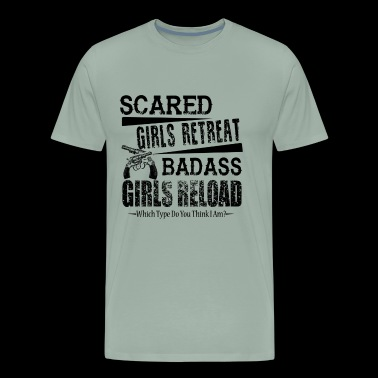 Gun Owner Badass Girls Reload Shirt - Men's Premium T-Shirt