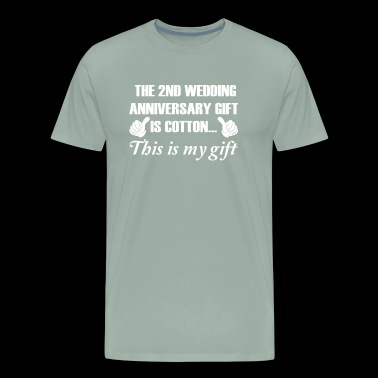 2nd Wedding Anniversary Gift Is Cotton - Men's Premium T-Shirt
