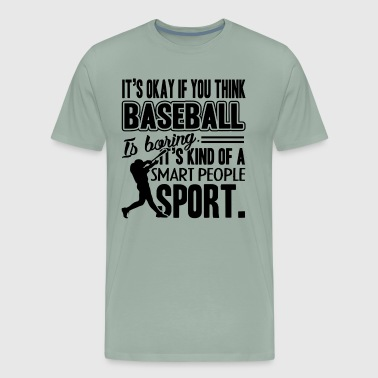 Baseball Smart People Sport Shirt - Men's Premium T-Shirt