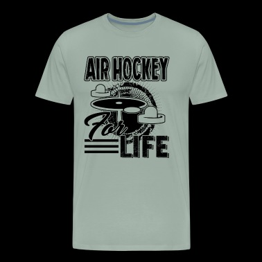 Air Hockey For Life Shirt - Men's Premium T-Shirt