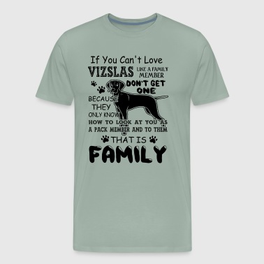 Vizsla Is My Family Shirt - Men's Premium T-Shirt