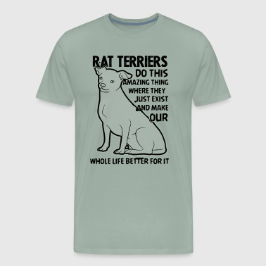 Rat Terrier Makes Life Better Shirt - Men's Premium T-Shirt
