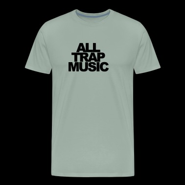 Trap Music - Men's Premium T-Shirt