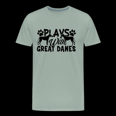 Plays With Great Danes Shirt - Men's Premium T-Shirt
