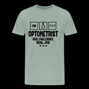 Optometrist Shirt - Optometrist Real Job T shirt - Men's Premium T-Shirt