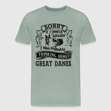 Thinking About Great Danes Shirt - Men's Premium T-Shirt