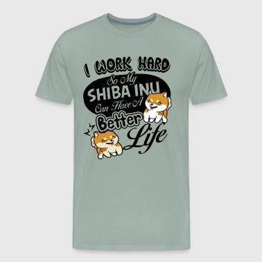 Give Better Life To My Shiba Inu Shirt - Men's Premium T-Shirt