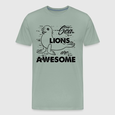 Sea Lions Are Awesome Shirt - Men's Premium T-Shirt