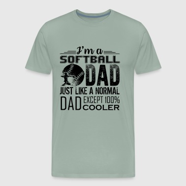 Softball Dad Just Like A Normal Dad Shirt - Men's Premium T-Shirt