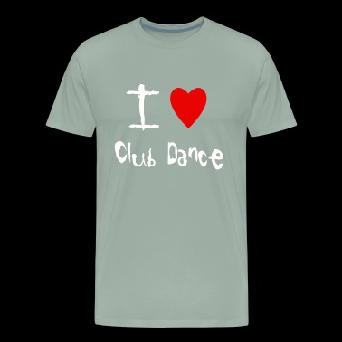 I love Club Dance - Men's Premium T-Shirt