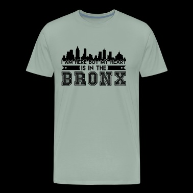 Bronx Shirt - My Heart I In The Bronx T Shirt - Men's Premium T-Shirt