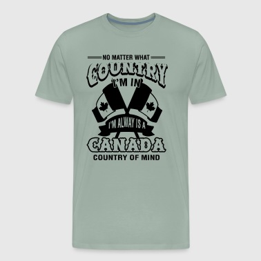 Canada Country Of Mind Shirt - Men's Premium T-Shirt