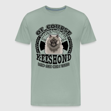 Talk To My Keeshond Shirt - Men's Premium T-Shirt