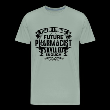 Looking At A Future Pharmacist Shirt - Men's Premium T-Shirt