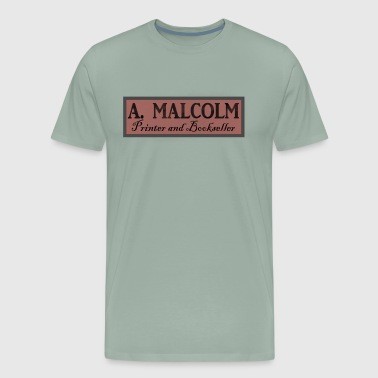 Outlander A Malcolm Printer and Bookseller - Men's Premium T-Shirt