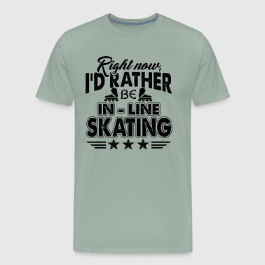 I'd Rather Be Inline Skating Shirt - Men's Premium T-Shirt