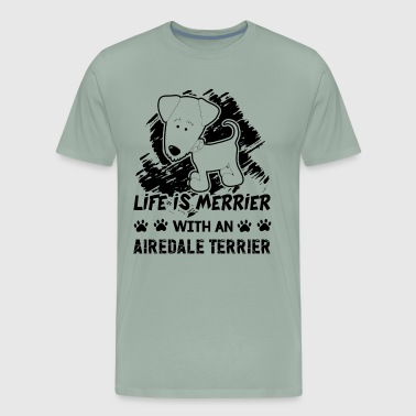 Life Is Better With Airedale Terrier Shirt - Men's Premium T-Shirt