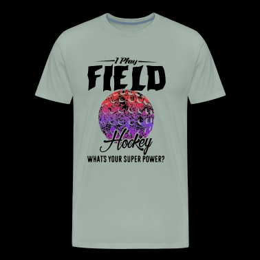 I Play Field Hockey Shirt - Men's Premium T-Shirt