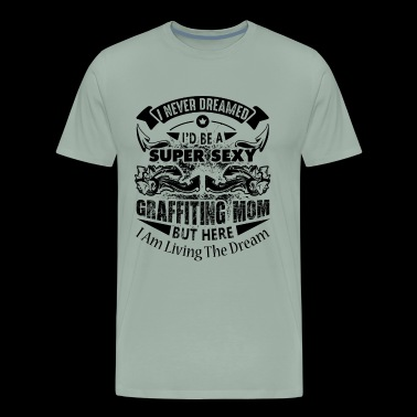 Graffiting Sexy Mom Shirt - Men's Premium T-Shirt