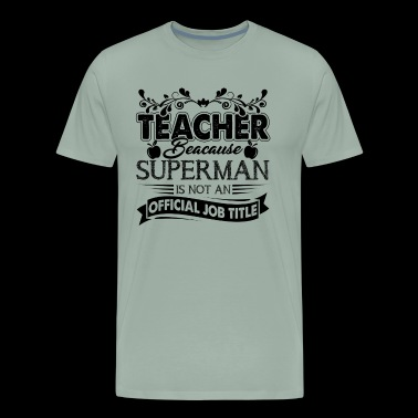 Teacher Official Job Title Shirt - Men's Premium T-Shirt
