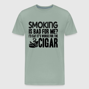 Smoking Smoking Cigar Is Not Bad Shirt - Men's Premium T-Shirt