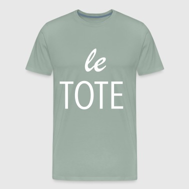 Le Tote - Men's Premium T-Shirt