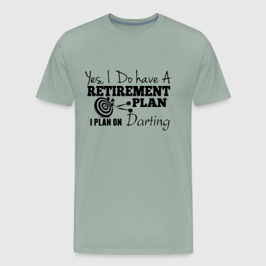 Retirement Plan On Darting Shirt - Men's Premium T-Shirt
