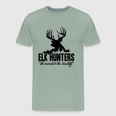 Elk Hunter Invented Deadlift Shirt - Men's Premium T-Shirt