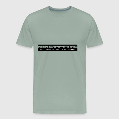 ninety five 95 Thesen - Men's Premium T-Shirt