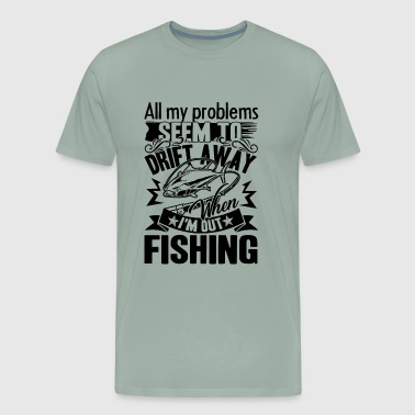 Fishing Problems Shirt - Men's Premium T-Shirt