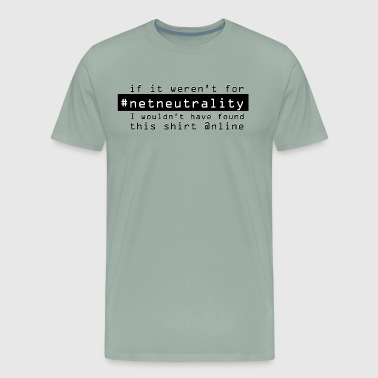 Net Neutrality - Men's Premium T-Shirt