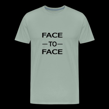 face to face - Men's Premium T-Shirt