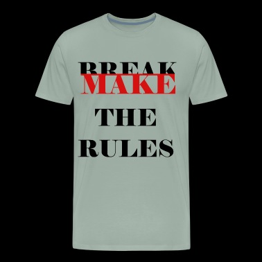 Make the rules Black - Men's Premium T-Shirt