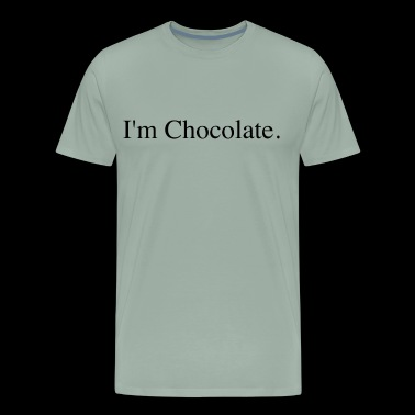 I'm Chocolate - Men's Premium T-Shirt