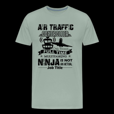 Air Traffic Controller Job Title Shirt - Men's Premium T-Shirt