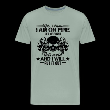 Welding Shirt - I Am A Welding T shirt - Men's Premium T-Shirt