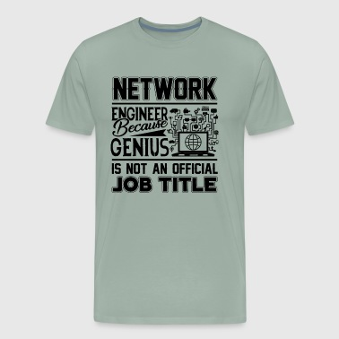 Network Engineer Job Shirt - Men's Premium T-Shirt