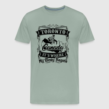 Toronto Where My Story Begins Shirt - Men's Premium T-Shirt