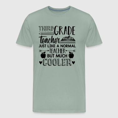3rd Grade Teacher 3rd Grade Teacher Cooler - Men's Premium T-Shirt