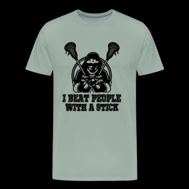 Lacrosse I Beat people With A Stich Shirt - Men's Premium T-Shirt