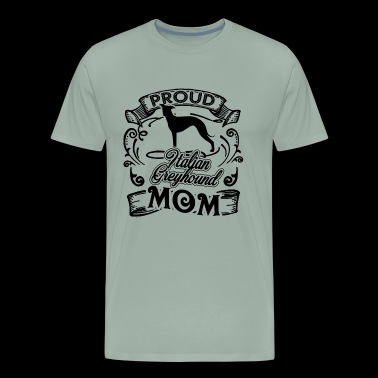 Italian Greyhound Mom Shirt - Men's Premium T-Shirt