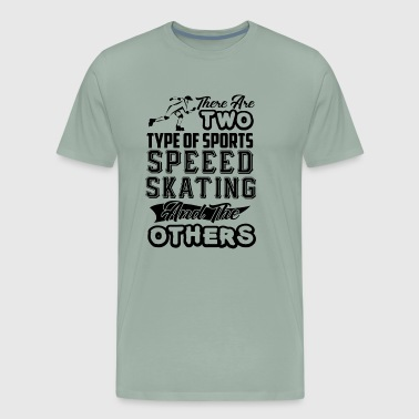 Speed Skating And The Others Shirt - Men's Premium T-Shirt