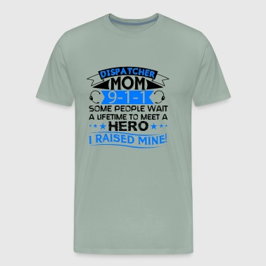 Dispatcher Mom Shirt - Men's Premium T-Shirt